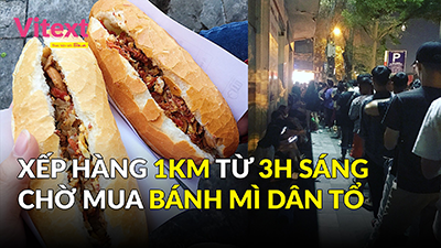 """Là dân sành ăn thì phải thử """"bánh mỳ dân tổ"""" xếp hàng đông nghẹt 3h sáng ở Hà Nội"""