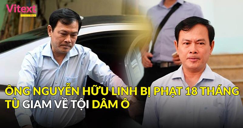 Ông Nguyễn Hữu Linh nộp kháng cáo ngay sau khi tòa tuyên án 18 tháng tù giam