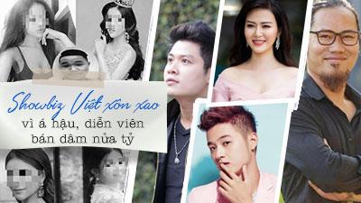Showbiz Việt cũng xôn xao vì á hậu, diễn viên bán dâm nửa tỷ