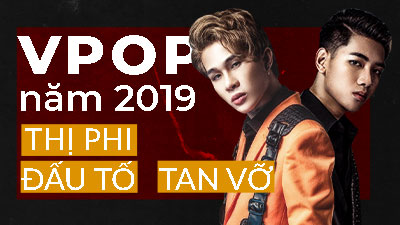 Scandal Vpop năm 2019: Đầu năm Vy Oanh tố Minh Tuyết cướp hit, cuối năm Jack và K-ICM 'toang'