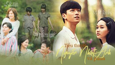 So sánh 3 phim điện ảnh chuyển thể từ tiểu thuyết của Nguyễn Nhật Ánh, 'Mắt biếc' vẫn thành công nhất?