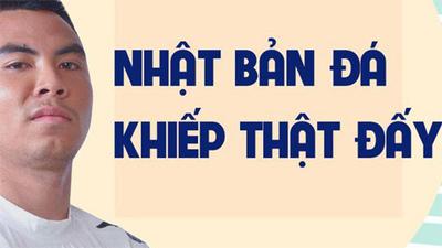 Tuyển thủ Việt Nam xuýt xoa khen ngợi: 'Nhật Bản đẳng cấp thật, đá với mình chưa lộ hết bài'