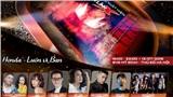 Mỹ Tâm, Hà Anh Tuấn cùng dàn sao 'khủng' sẽ góp mặt trong đại tiệc âm nhạc 'Thống Lĩnh Đỉnh Cao'  tại Mỹ Đình ngày 13/7