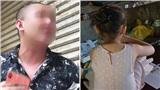NÓNG: Bố của bé gái 6 tuổi nghi bị xâm hại tập thể trong khách sạn vừa bị bắt vì tội 'Mua dâm'