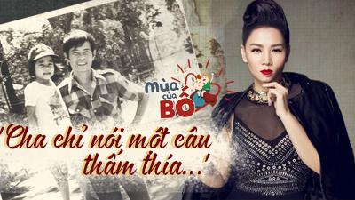 Mùa của bố: Thu Minh - Cha đợi tôi trước cửa vũ trường hàng đêm...