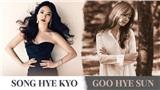 Hai thái cực hậu ly hôn mang tên Song Hye Kyo - Goo Hye Sun