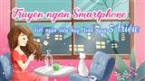 Cuộc thi 'Truyện ngắn smartphone': Viết ngắn siêu hay, rinh ngay 5 triệu!
