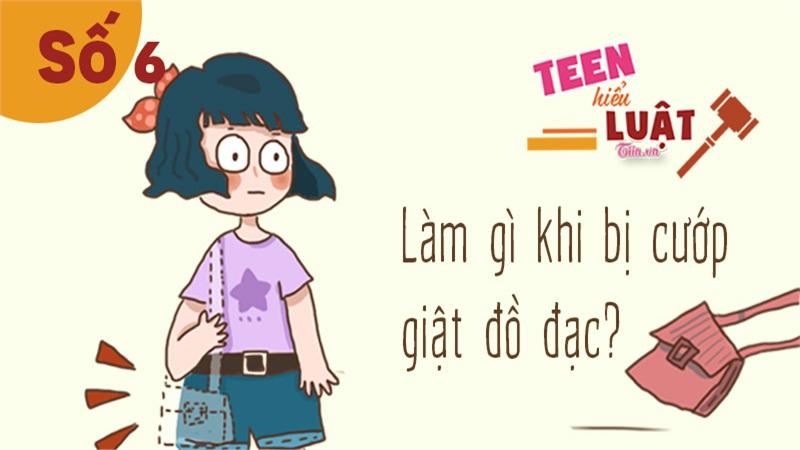 Teen hiểu Luật số 6: Mất tài sản trong tích tắc, không kịp hoàn hồn