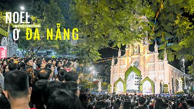 Qúa tải người đến đón Noel, nhà thờ ở Đà Nẵng lập tức phát thông điệp cảnh giác