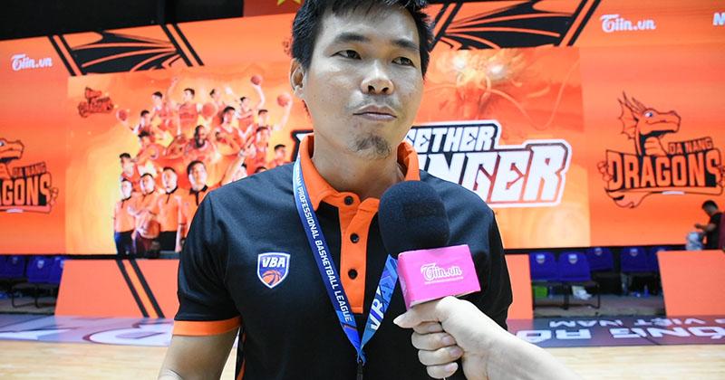 HLV Phan Thanh Cảnh (Danang Dragons) chia sẻ điểm yếu cần khắc phục của toàn đội