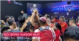 Clip: Đoàn quân Saigon Heat náo động VBA Arena khi giành được Supporters' Cup