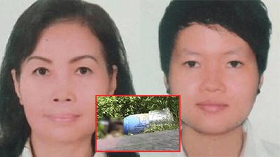 Nóng: Danh tính 2 người phụ nữ nghi liên quan đến vụ 2 thi thể bị đổ bê tông ở Bình Dương