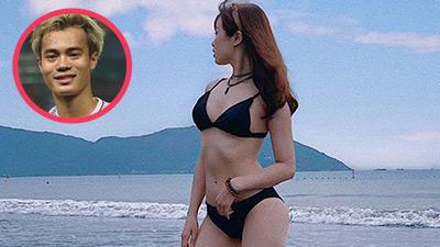 Bạn gái cầu thủ Văn Toàn ngày càng gợi cảm, liên tục tung ảnh bikini khoe 3 vòng 'bỏng mắt'