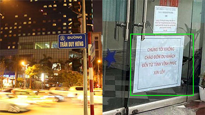 Mùa dịch Covid-19: Khách sạn phố Trần Duy Hưng treo biển 'không chào đón khách Vĩnh Phúc', dân tình phẫn nộ kêu gọi tẩy chay