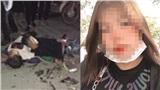 Vụ cô gái 10X tống 3 tông chết người lên mạng khoe 'chiến tích': Anh trai lên tiếng bảo vệ vì tuổi còn nhỏ, chưa chín chắn