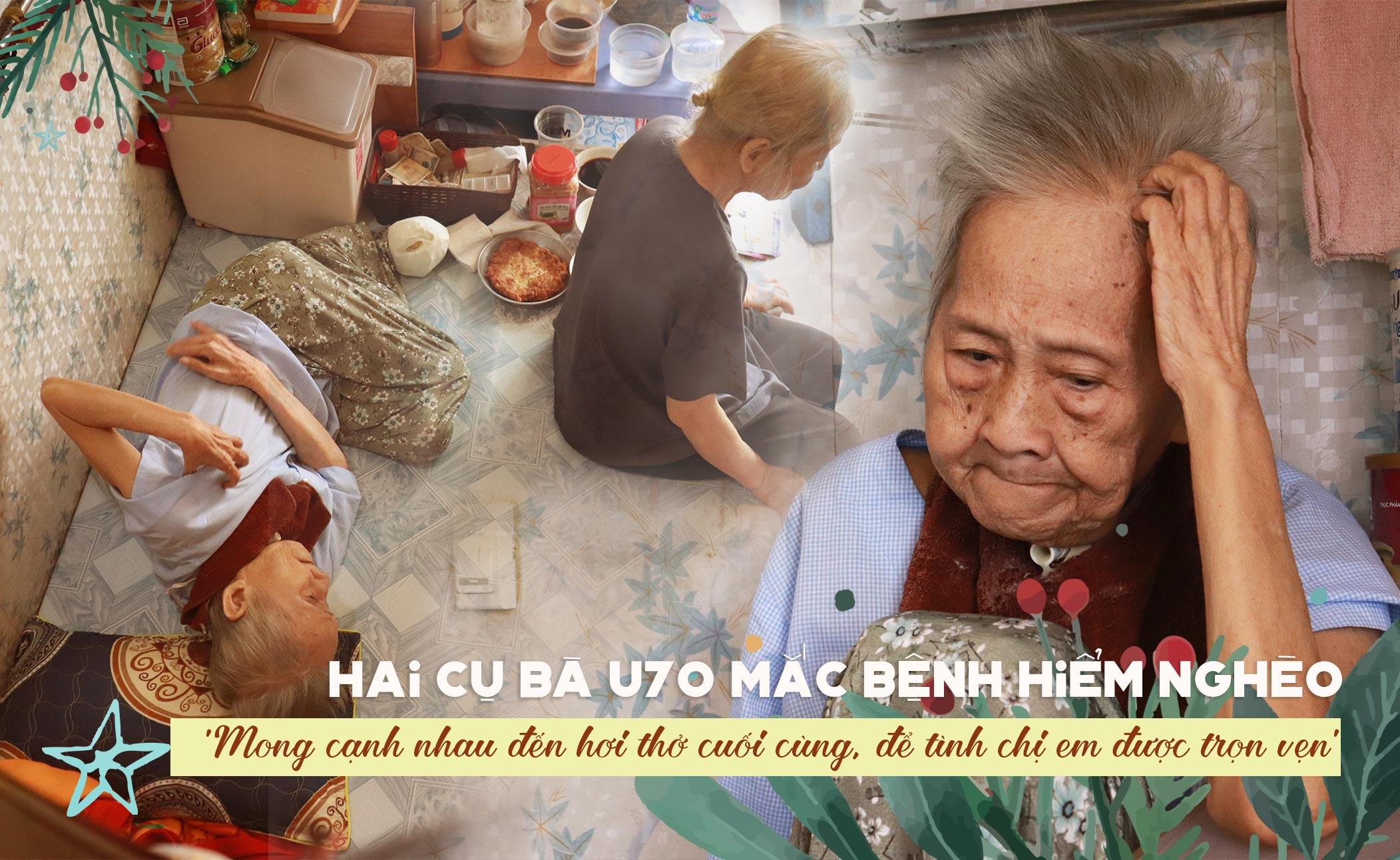 Hai cụ bà U70 mắc bệnh hiểm nghèo: 'Mong cạnh nhau đến hơi thở cuối cùng, để tình chị em được trọn vẹn'