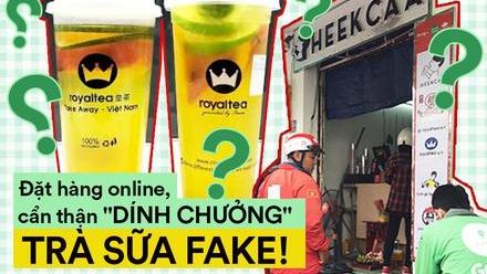 Uống thử trà sữa... 'Fake' ẩn mình sau các ứng dụng đặt hàng online, pha chế thủ công và giá chỉ bằng 1/2 hàng thật