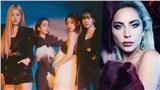 YG nói gì trước thông tin về màn hợp tác giữa Black Pink và Lady Gaga?