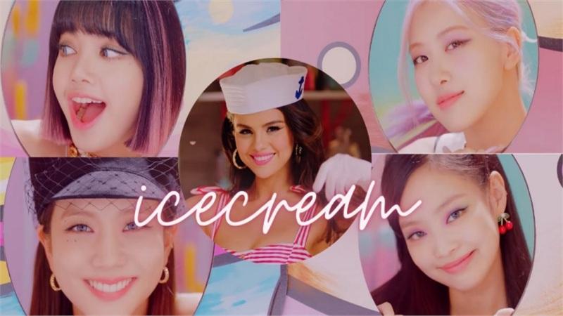 Không còn video call mờ căm, 'bộ sậu' BlackPink - Selena Gomez thần thái cực đỉnh trong teaser 2 'Ice Cream'