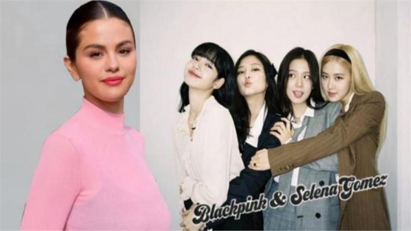 Selena Gomez: 'Tôi học hỏi được nhiều kinh nghiệm từ BlackPink'