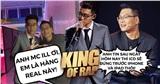 ICD gặp lại 'người quen cũ' MC ILL tại King of Rap: Anh ơi, em là hàng real này!