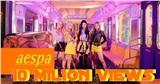Vượt TXT, aespa trở thành nhóm nhạc có MV debut đạt 10 triệu views nhanh nhất Kpop
