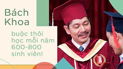 Phó Hiệu trưởng ĐH Bách khoa: Mỗi năm trường đuổi từ 600-800 sinh viên, Thủ khoa hay giải Quốc tế vào đây đều không giữ được phong độ