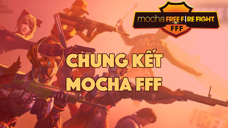 Chung kết giải đấu Mocha FFF: Nghẹt thở đến giây phút cuối cùng, Quán quân chính thức lộ diện