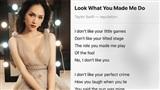 Sau những scandal liên tiếp, Hương Giang trải lòng qua 'Look what you made me do' của Taylor Swift?