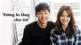 Xôn xao tâm thư Song Joong Ki lên tiếng trấn an người hâm mộ sau thông tin ly hôn: 'Vợ chồng tôi vẫn đang hạnh phúc'