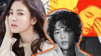 Song Hye Kyo - Song Joong Ki hậu ly hôn: Không có ai chiến thắng, nhưng được - mất của mỗi người lại rất khác nhau