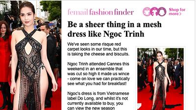 Báo Anh 'soi' cận cảnh màn xuất hiện không nội y của Ngọc Trinh trên thảm đỏ Cannes 2019