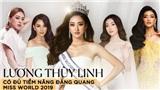 'Lương Thùy Linh có nhiều cơ hội đăng quang Miss World'