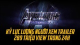 Trailer 'Avengers: Endgame' phá kỷ lục về lượng người xem trong 24 giờ đầu tiên của 'Infinity War'