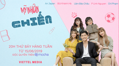 Web Drama quy tụ dàn hot girlHà Thành 'Mỹ nhân chiến' công chiếu, cơ hội nhận 50 cặp vé xem phim cho các fan