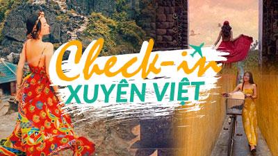 Check-in xuyên Việt: Những điểm chụp ảnh không thể bỏ qua nếu 'máu sống ảo' đã cháy trong bạn