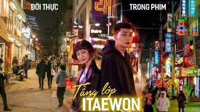 Khu phố Itaewon trong 'Tầng lớp Itaewon': Đẹp từ trong phim đến ngoài đời thực