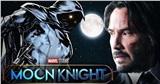 Keanu Reeves được Marvel nhắm tới cho vai sát thủ 'Moon Knight' trong MCU
