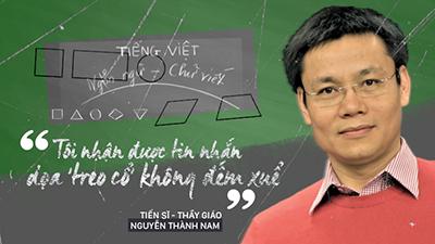 Thầy giáo Nguyễn Thành Nam: 'Tôi nhận được tin nhắn dọa 'treo cổ' không đếm xuể'