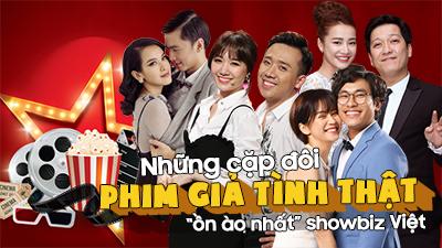 Những cặp đôi 'phim giả tình thật' ồn ào nhất của showbiz Việt