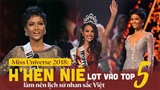 Miss Universe 2018: Philippines đăng quang, H'Hen Niê làm nên lịch sử nhan sắc Việt khi lọt Top 5