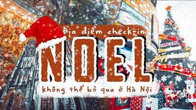 Những địa điểm check-in Noel không thể bỏ qua ở Hà Nội