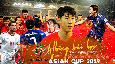 Những bài học chiêm nghiệm được từ các đội tuyển tham dự Asian Cup 2019