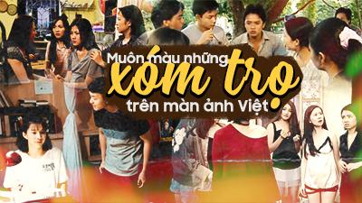Muôn màu xóm trọ trên màn ảnh Việt: Nơi gắn kết tình yêu, nơi 'bằng mặt mà không bằng lòng'