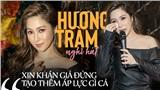 Hương Tràm chia sẻ sau tuyên bố tạm dừng ca hát: 'Ra nước ngoài để tự chữa lành tổn thương trái tim'
