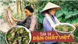 Loạt kênh ẩm thực 'cây nhà lá vườn' đồng loạt 'đổ bộ' Youtube thu hút giới trẻ Việt