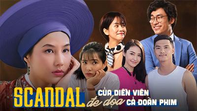 Những bộ phim Việt khốn khổ khi bị kêu gọi tẩy chay chỉ vì lùm xùm của diễn viên