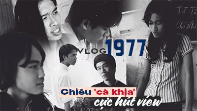 1977 Vlog 'cà khịa' cực mạnh trong clip Sống Mòn Parody - Giáo Án Lửa Thiêng