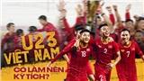Nếu U23 Việt Nam thất bại ở VCK U23 châu Á?