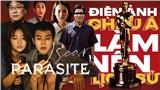 'Ký sinh trùng' - tác phẩm làm nên lịch sử tại Oscar 2020: Bất ngờ, hài hước và vô cùng ám ảnh
